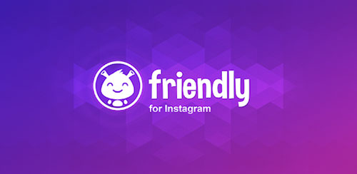 Friendly for Instagram اینستاگرام